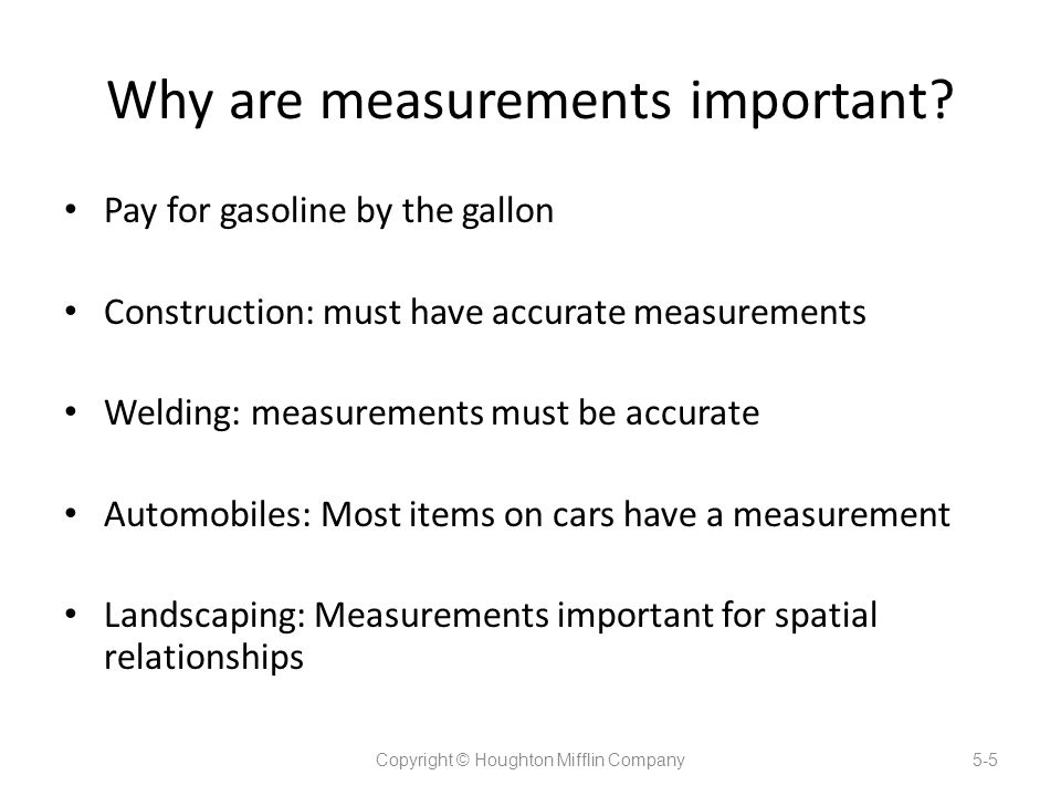 Why are measurements important.