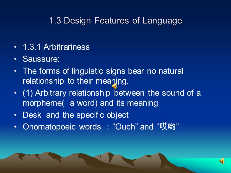 1.2 What Is Language 1.2 What Is Language 1.human speech /language is human-specific.