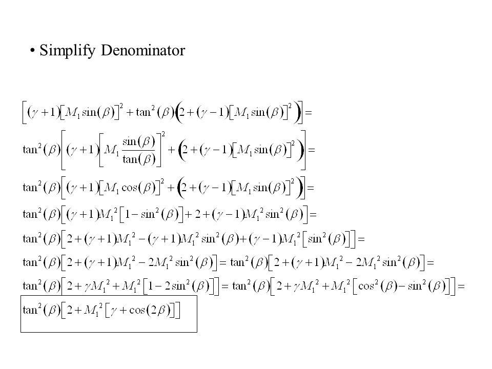 Oblique Shock Wave Angle (cont'd) Simplify Numerator