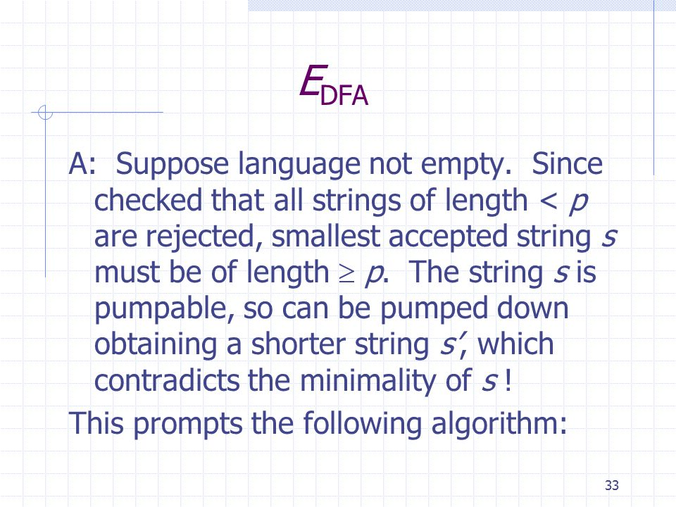 33 E DFA A: Suppose language not empty.