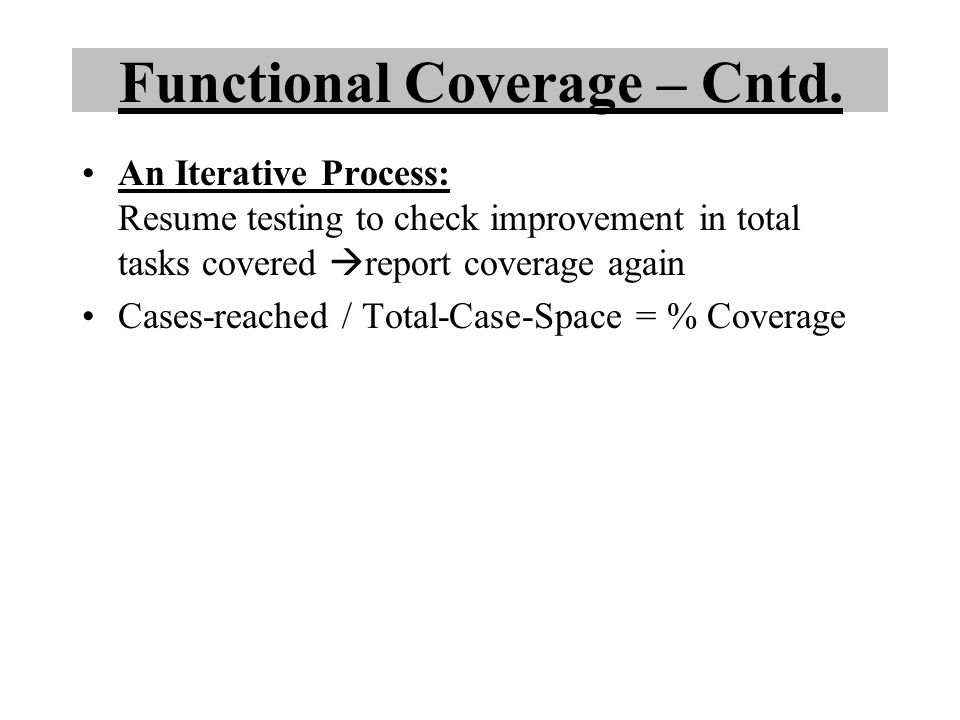 Functional Coverage – Cntd.