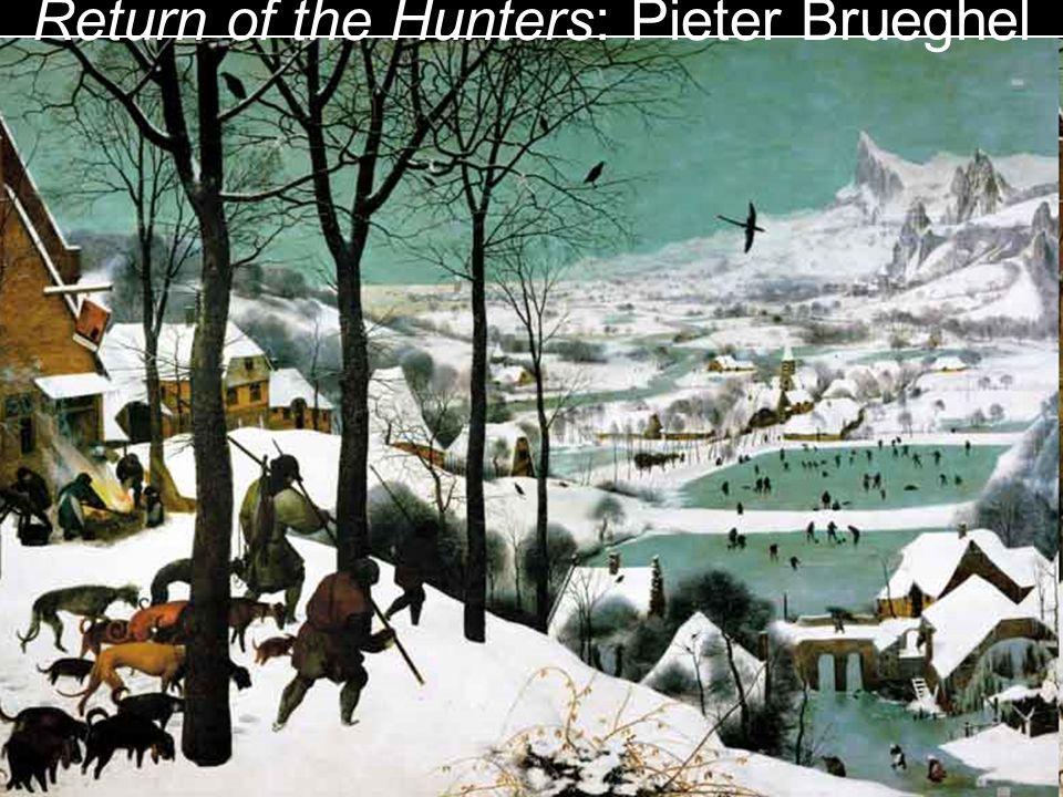 Return of the Hunters: Pieter Brueghel