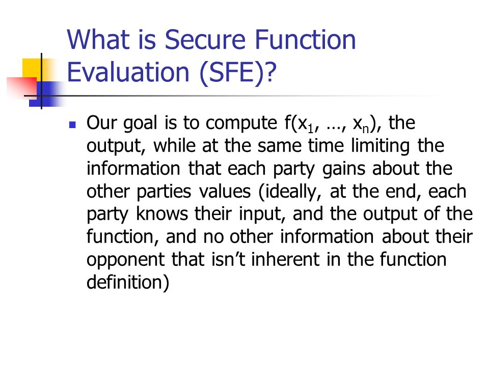 What is Secure Function Evaluation (SFE).