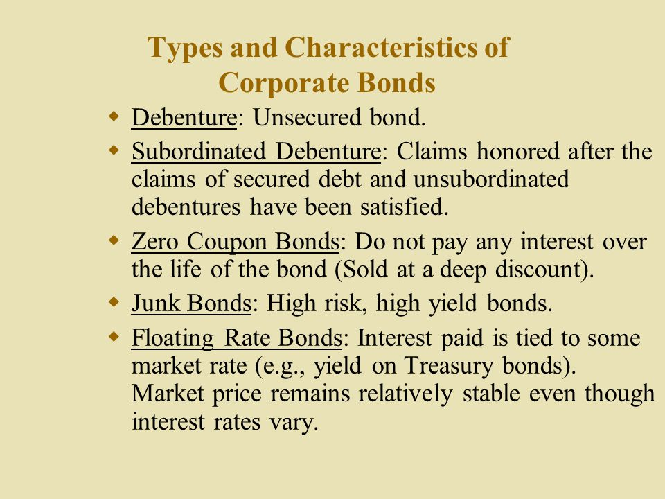 Bond Ratings  Aaa, Aa, A, Baa, Ba, B, Caa, etc.  Investment Grade - Baa or better  Speculative or Junk - Ba or lower  Used extensively to evaluate
