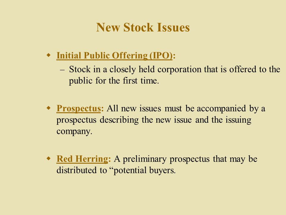 Characteristics of Common Stock (Cont.)  Cumulative Voting: Stockholders get one vote for each share owned times the number of directors to be electe
