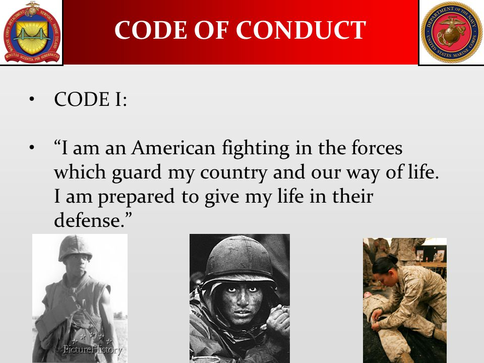 "CODE I: ""I am an American fighting in the forces which guard my country and our way of life. I am prepared to give my life in their defense."" CODE OF"