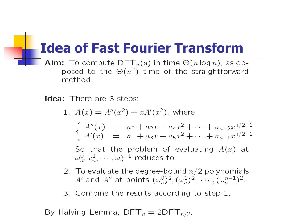 Idea of Fast Fourier Transform