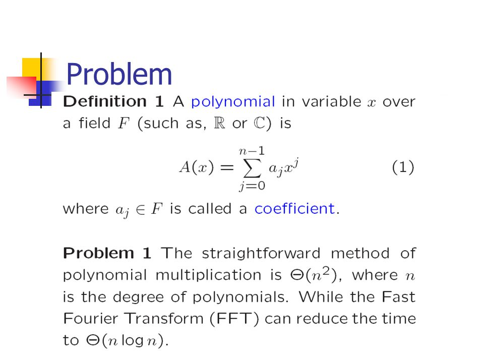 Representation of Polynomials Definition 2 For the polynomial (1), we have two ways of representing it: