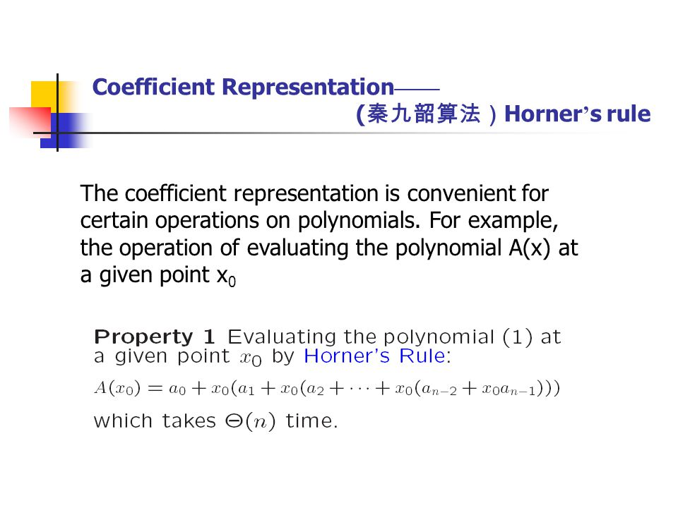Coefficient Representation —— adding and multiplication