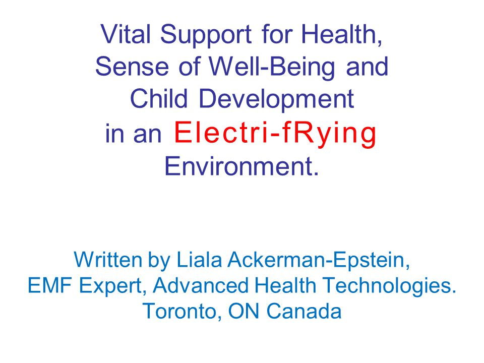 Vital Support for Health, Sense of Well-Being and Child Development in an Electri-fRying Environment.