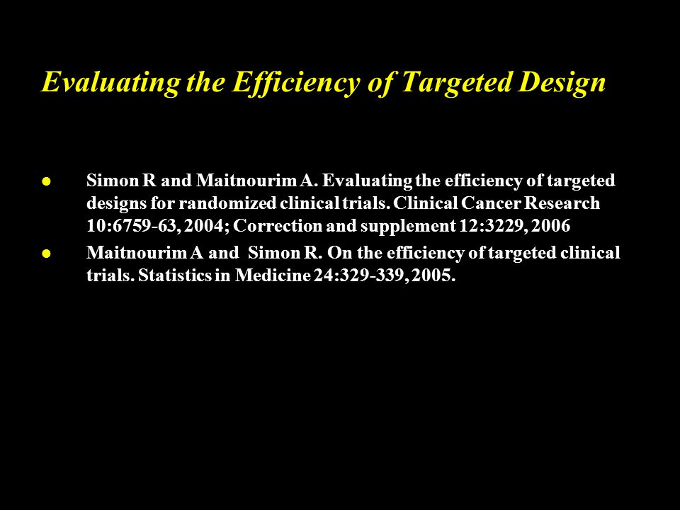 Evaluating the Efficiency of Targeted Design l Simon R and Maitnourim A.