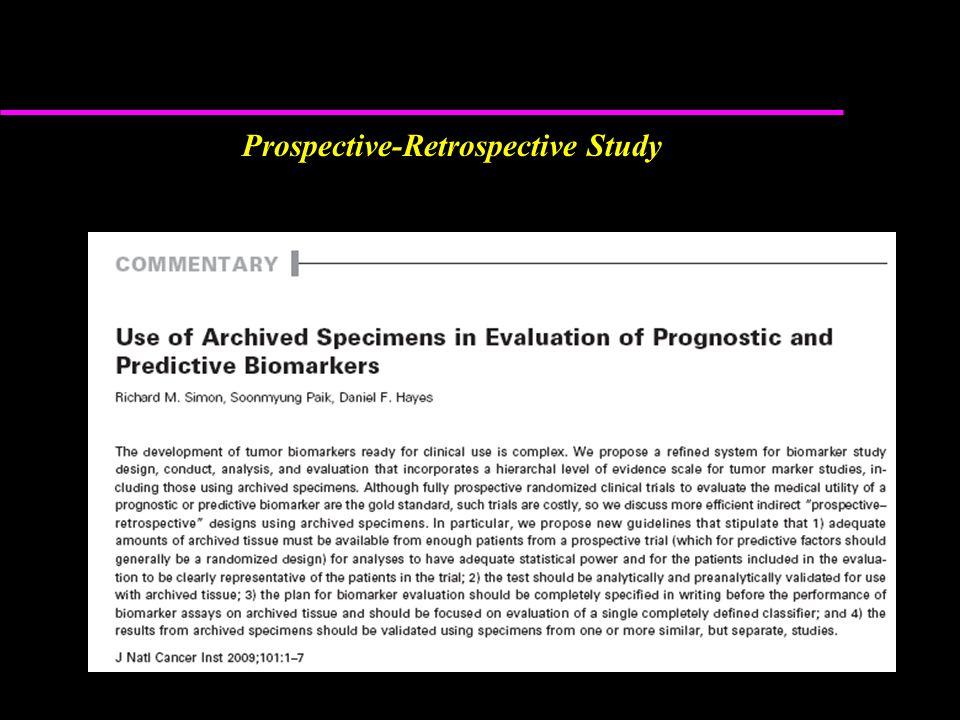 Prospective-Retrospective Study
