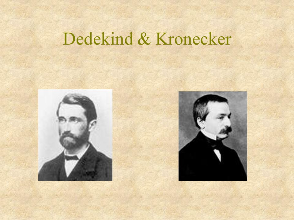 Dedekind & Kronecker