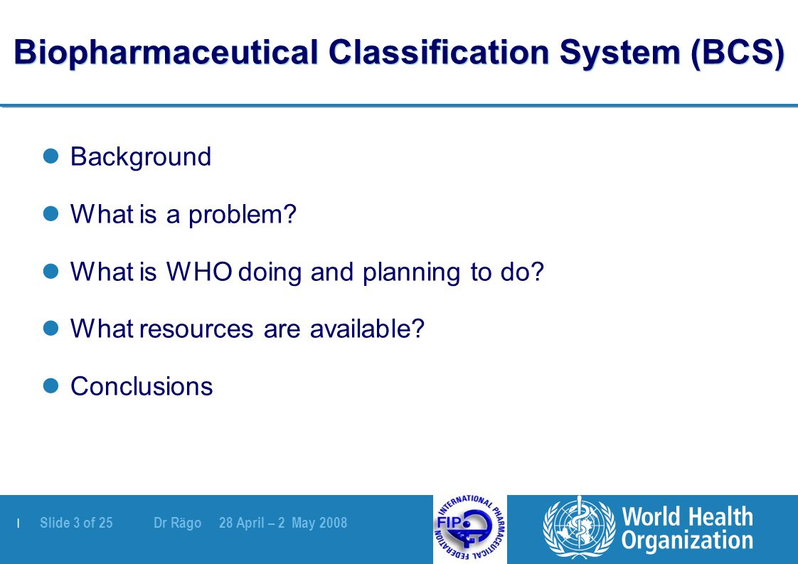 | Slide 4 of 25 Dr Rägo 28 April – 2 May 2008 What is the key for multisource (generic) pharmaceutical products.