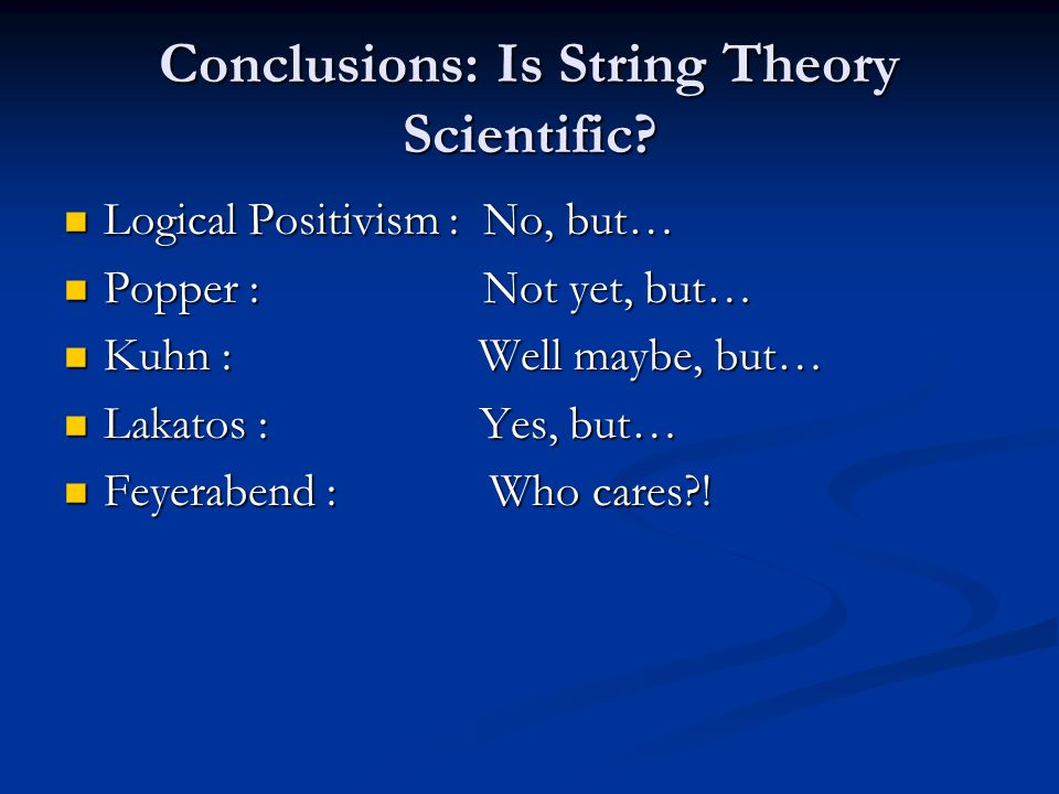 Conclusions: Is String Theory Scientific.
