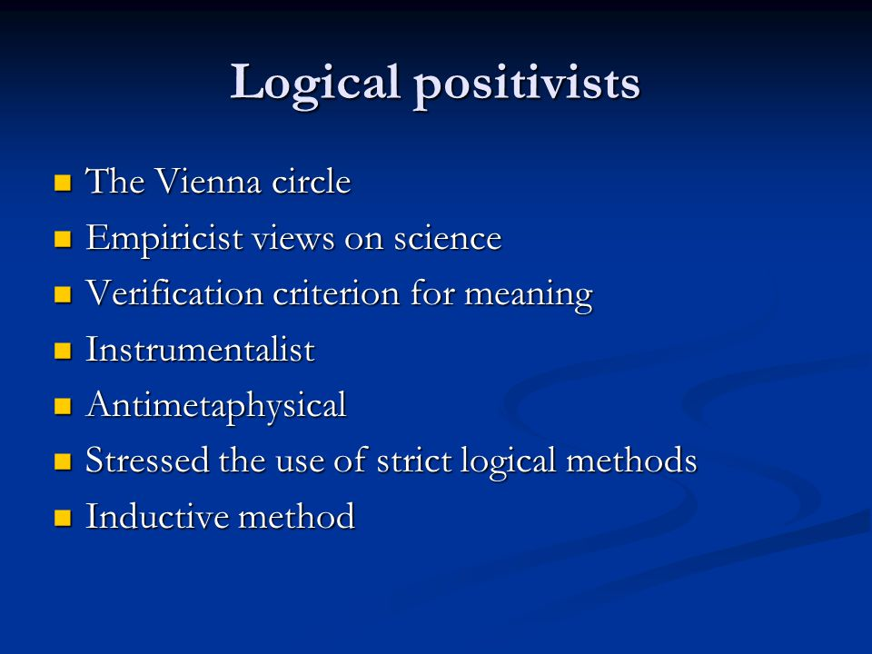 Logical positivism and string theory String theory would be considered strictly speaking meaningless since it does not connect to experiment.