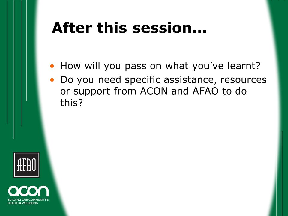 After this session… How will you pass on what you've learnt.