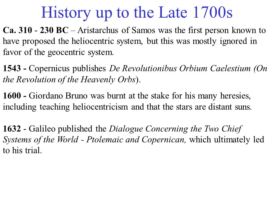 History up to the Late 1700s Ca.