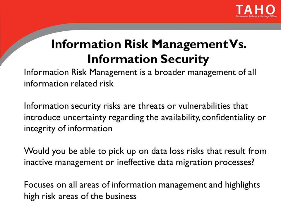 Information Risk Management Vs.