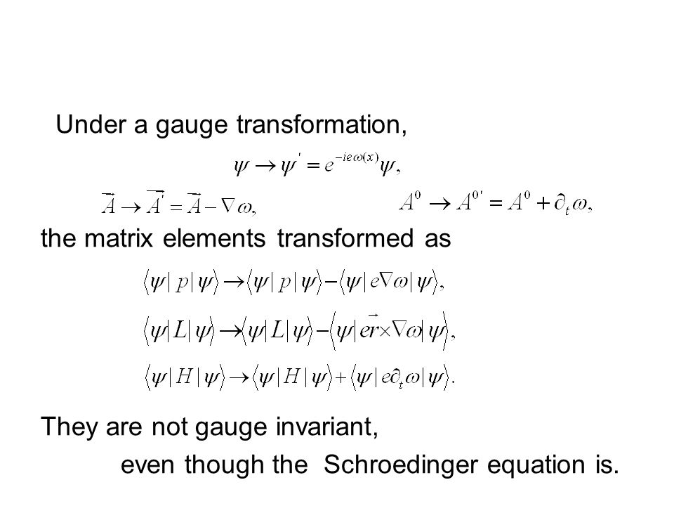 A rigorous derivation Start from a QED Lagrangian including electron, proton and em field, under the heavy proton approximation, one can derive a Dirac equation and a Hamiltonian for electron and proved that the time evolution operator is different from the Hamiltonian exactly as we obtained phenomenologically.