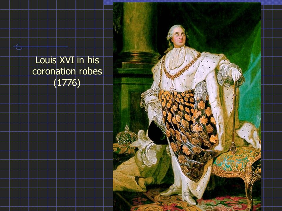 Louis XVI in his coronation robes (1776)