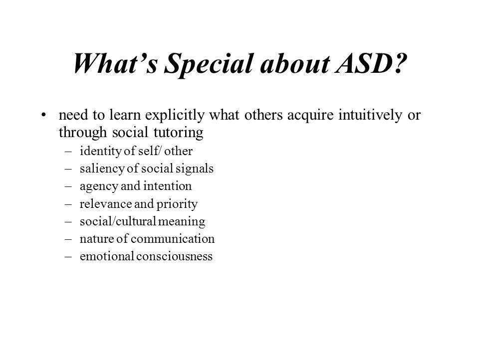 What's Special about ASD.