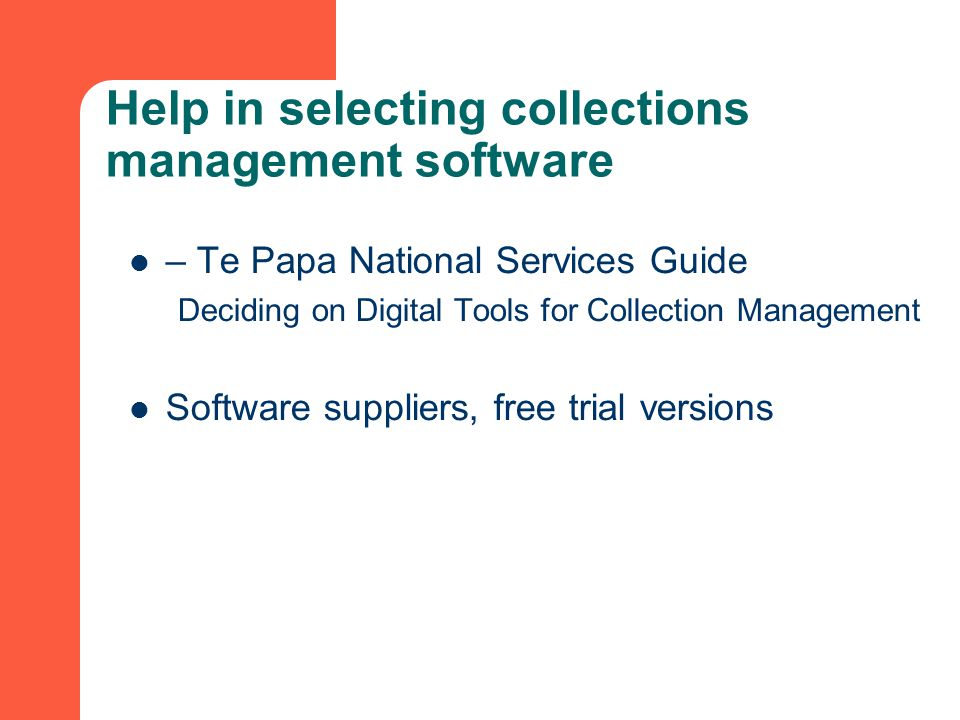 Help in selecting collections management software – Te Papa National Services Guide Deciding on Digital Tools for Collection Management Software suppliers, free trial versions