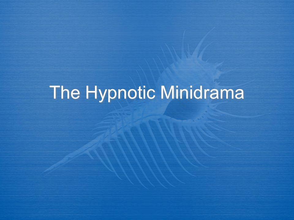 The Hypnotic Minidrama