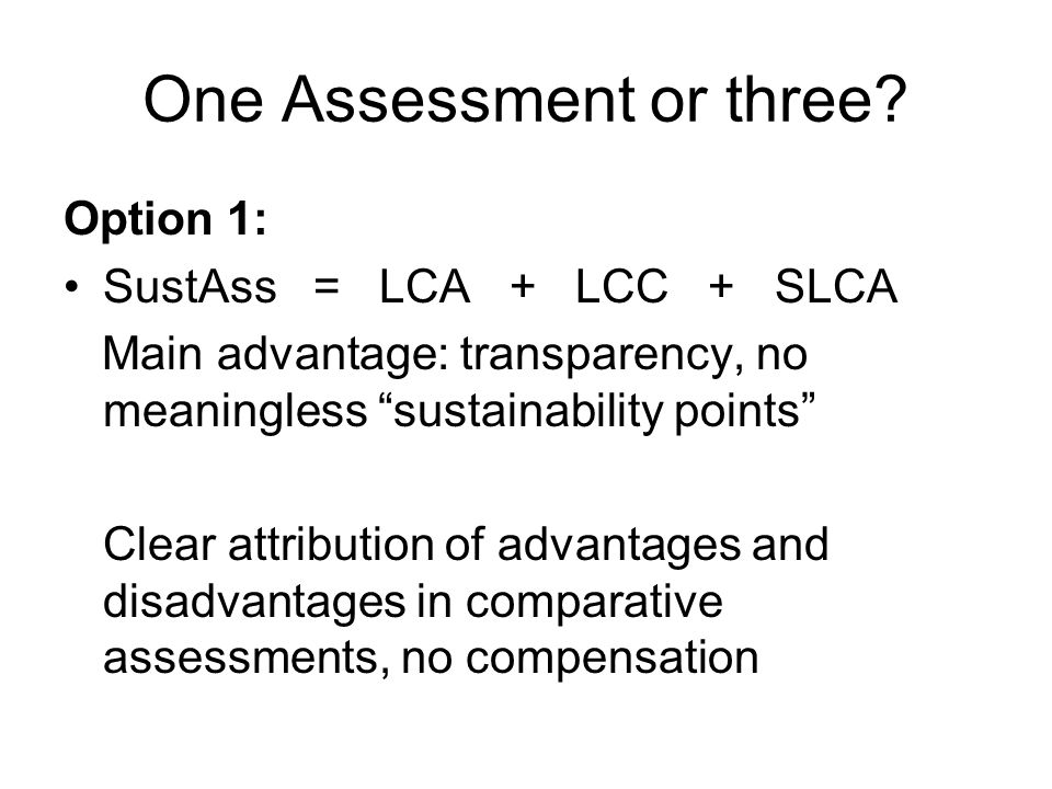 One Assessment or three.