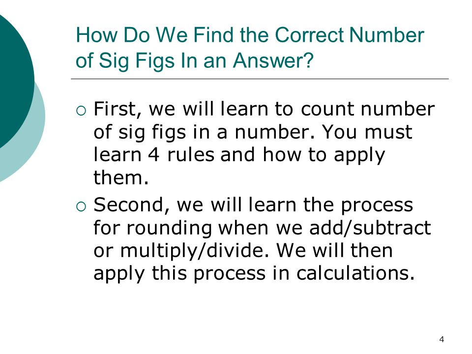 4 How Do We Find the Correct Number of Sig Figs In an Answer.