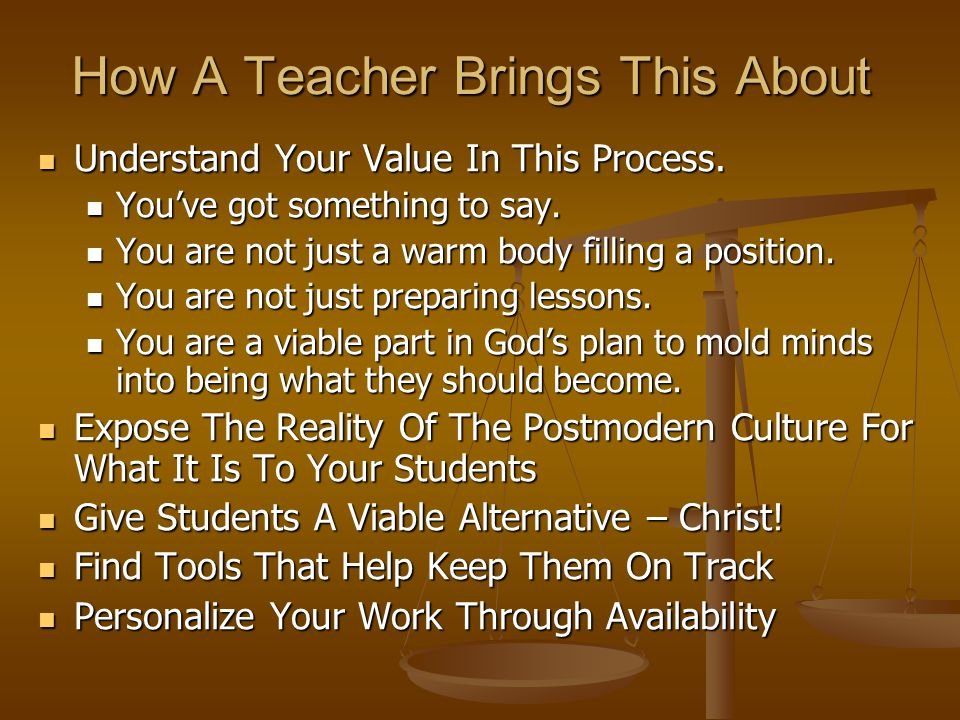 How A Teacher Brings This About Understand Your Value In This Process.