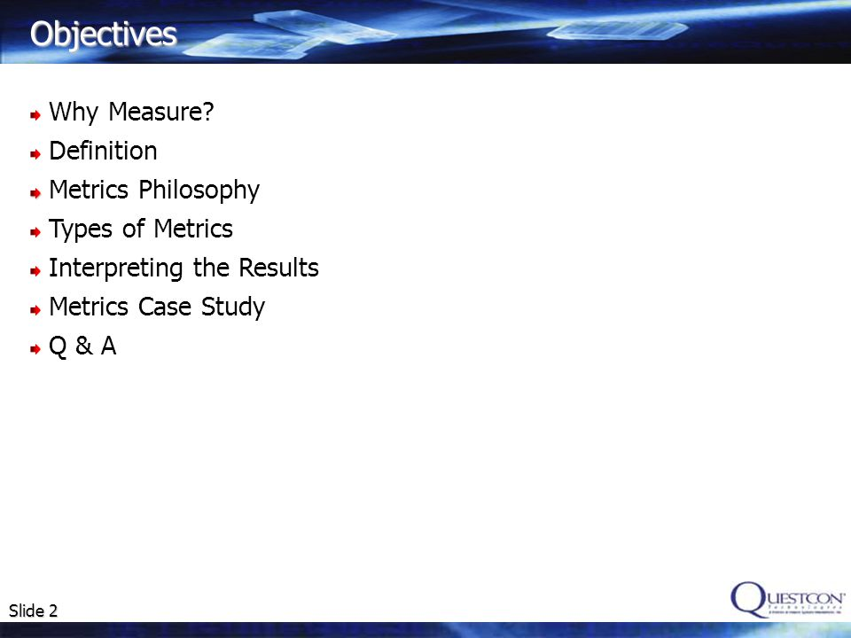 Slide 2 Objectives Why Measure.