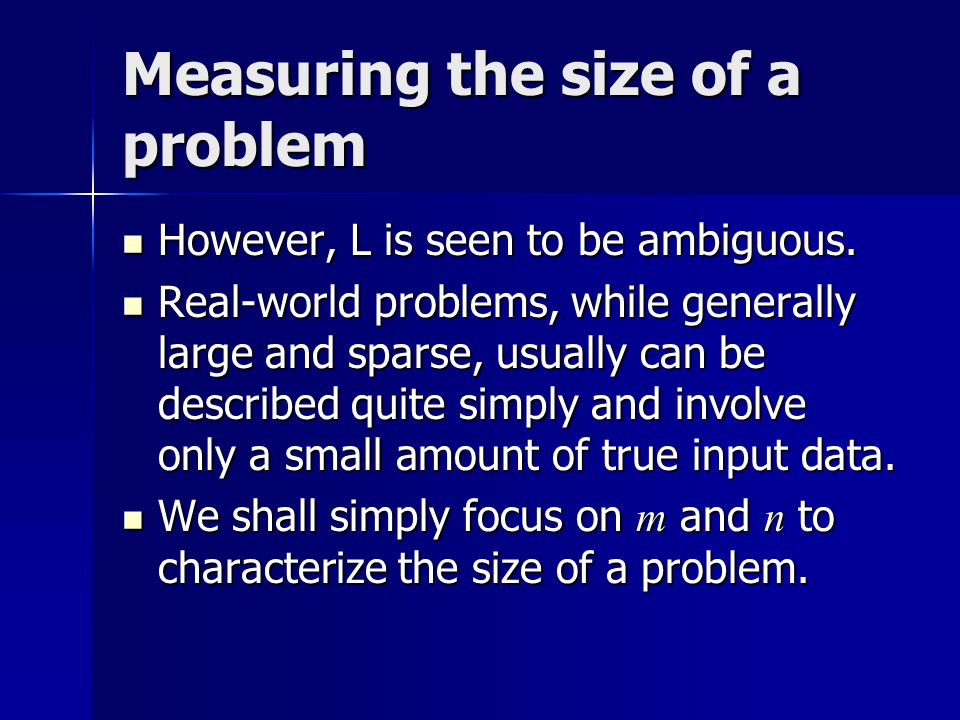 Measuring the effort to solve a problem How to measure the amount of work required to solve a problem.