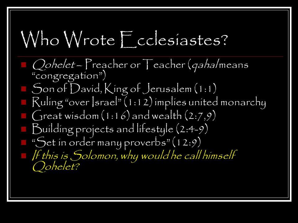 Who Wrote Ecclesiastes.