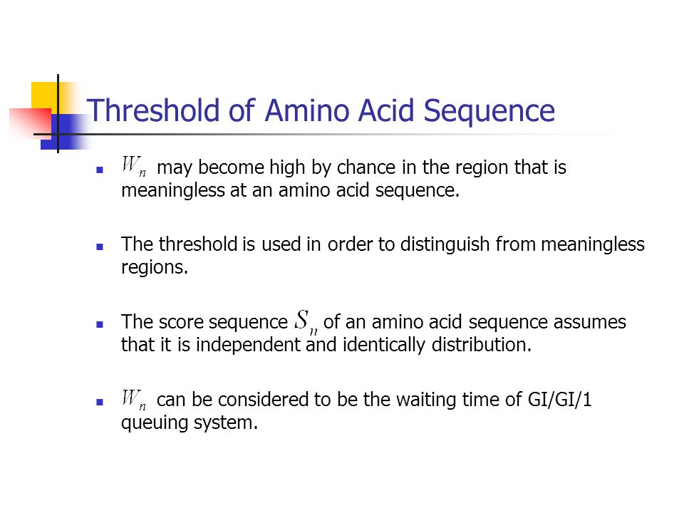 Threshold of Amino Acid Sequence may become high by chance in the region that is meaningless at an amino acid sequence.