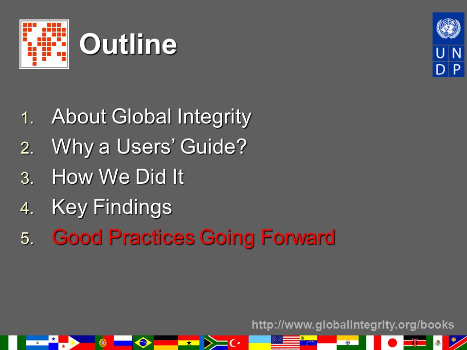 http://www.globalintegrity.org/books Outline 1. About Global Integrity 2.