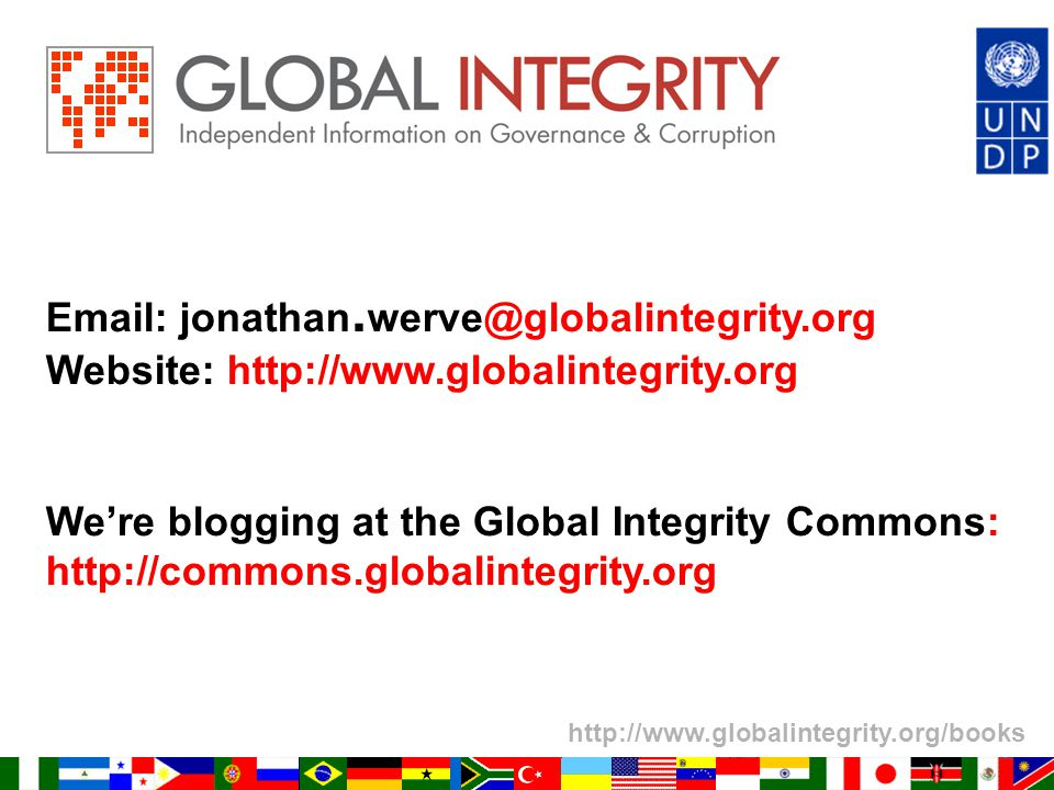 http://www.globalintegrity.org/books Email: jonathan.