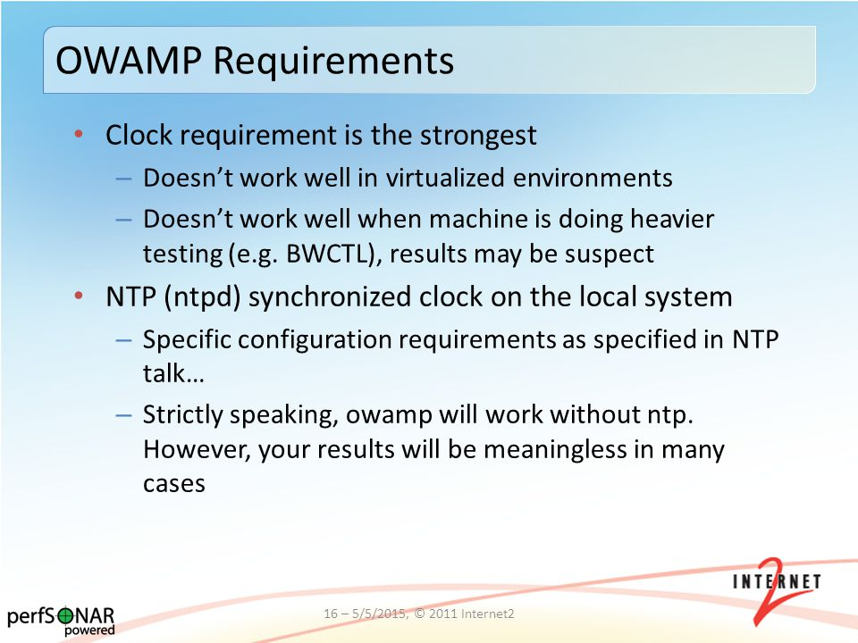 Clock requirement is the strongest – Doesn't work well in virtualized environments – Doesn't work well when machine is doing heavier testing (e.g.