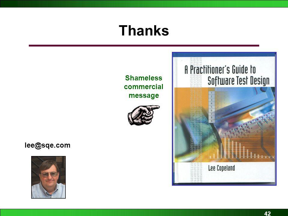 42 Thanks Shameless commercial message lee@sqe.com