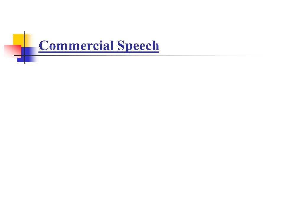 What is commercial speech.