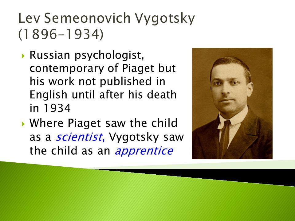 I am Vygotsky.