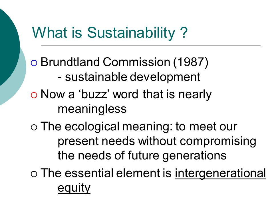 What is Sustainability .