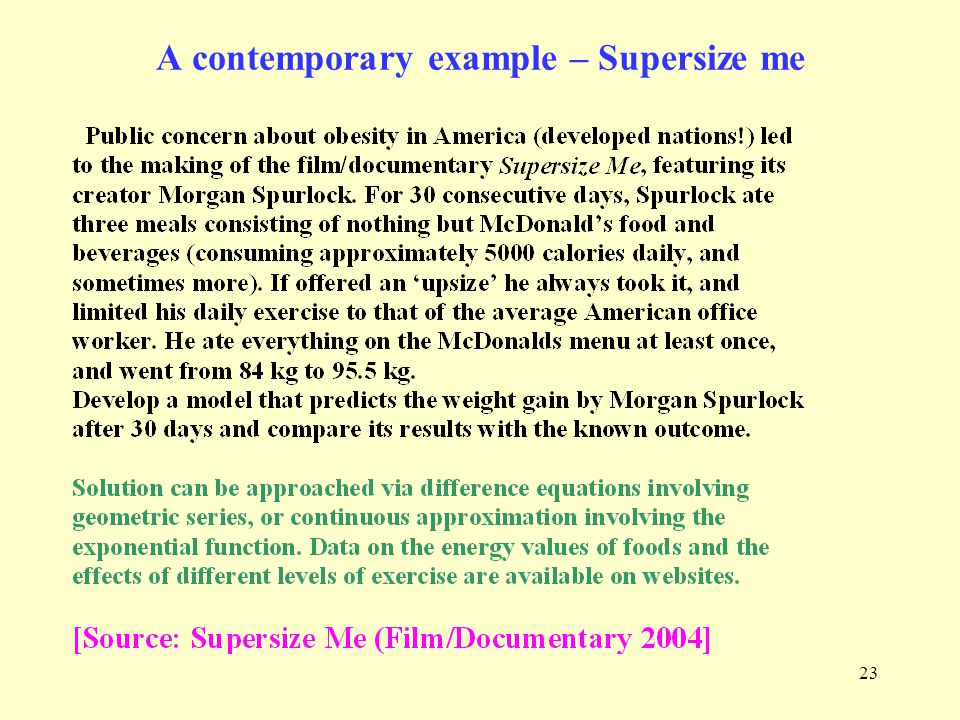 23 A contemporary example – Supersize me