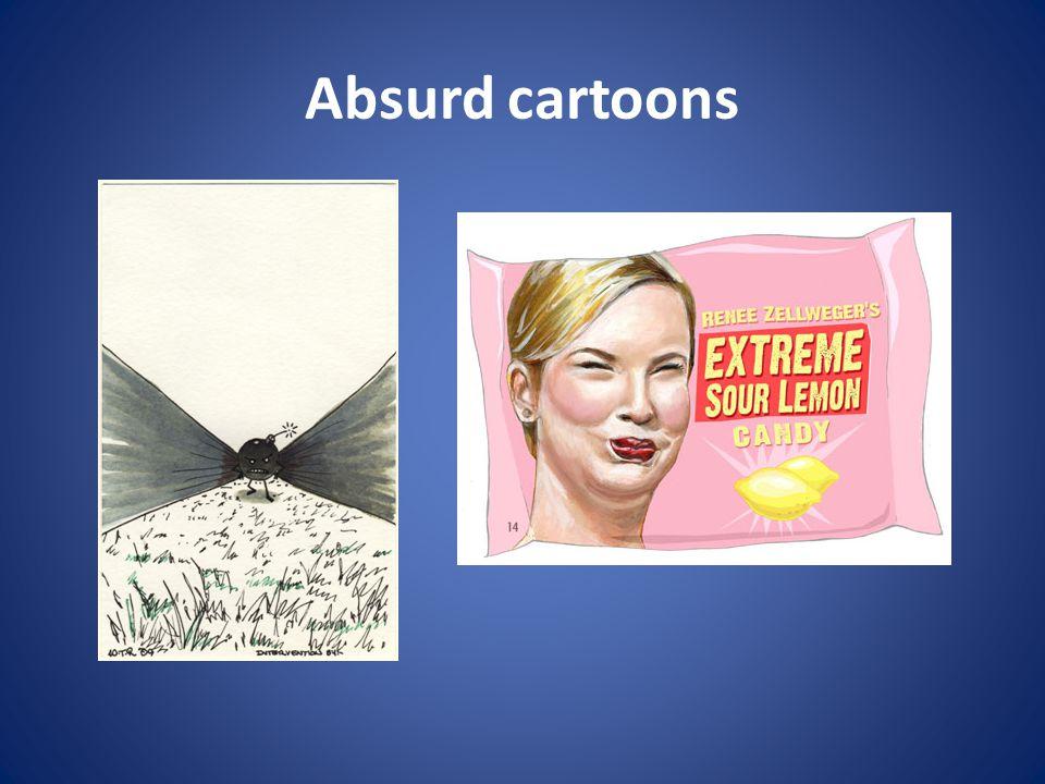 Absurd cartoons