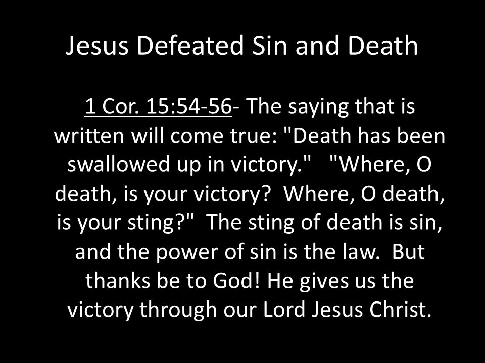 Jesus Defeated Sin and Death 1 Cor.