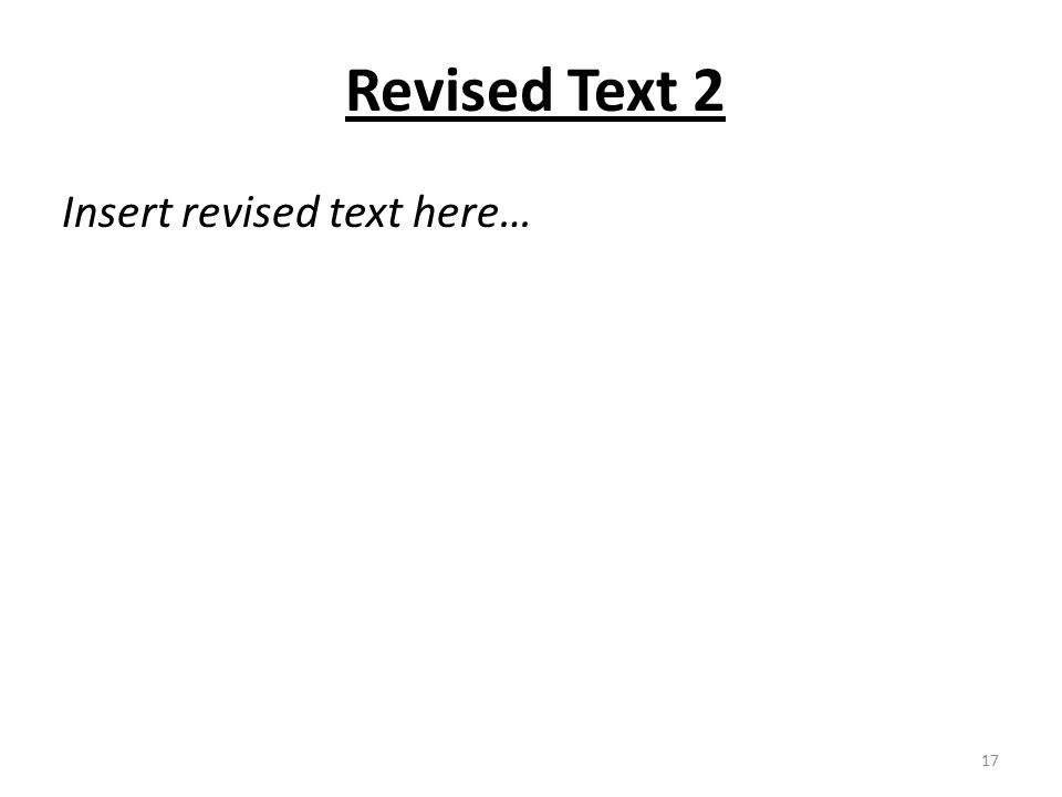 Insert revised text here… 17 Revised Text 2