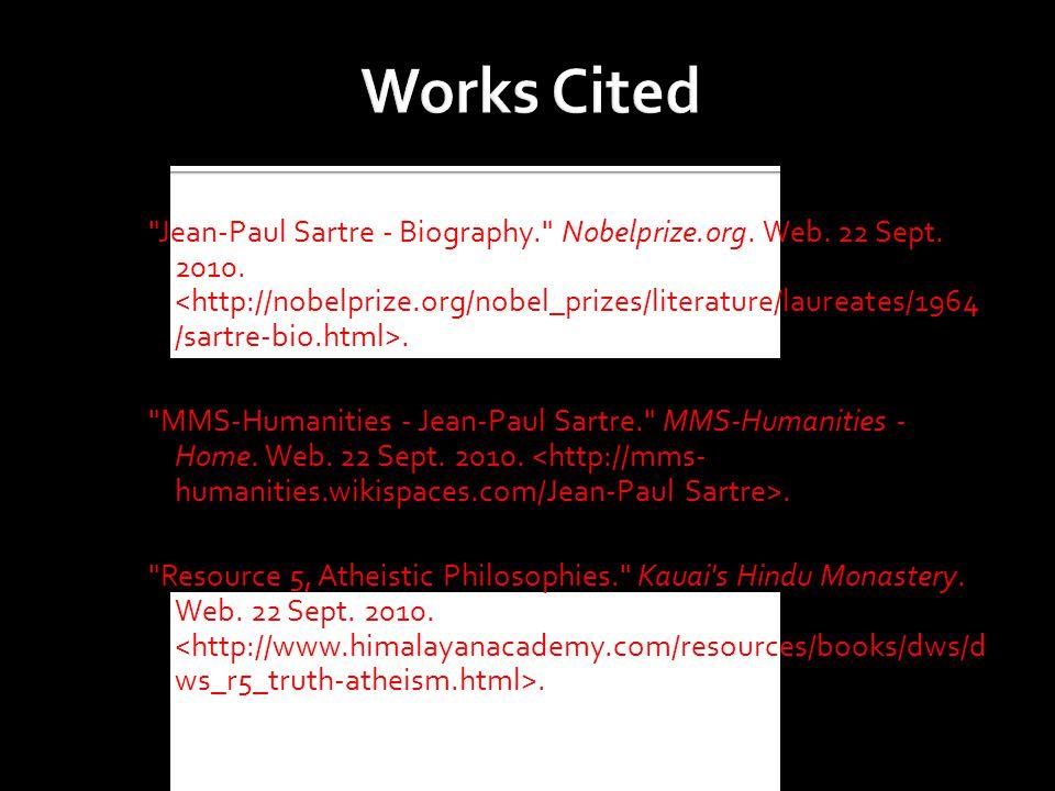 Jean-Paul Sartre - Biography. Nobelprize.org. Web.