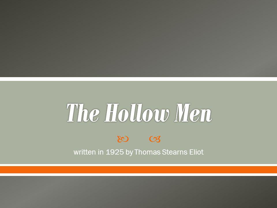  written in 1925 by Thomas Stearns Eliot