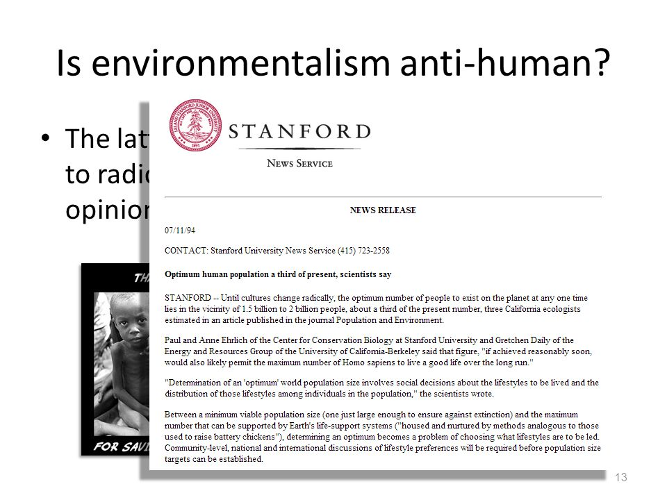 Is environmentalism anti-human The latter view can lead to radically inhumane opinions 13
