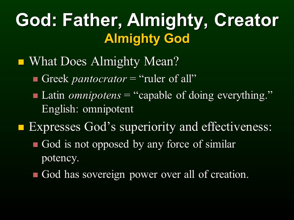 What Does Almighty Mean. What Does Almighty Mean.